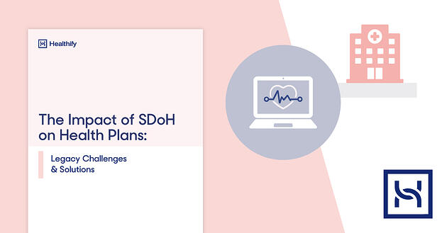 Impact of SDoH on Health Plans
